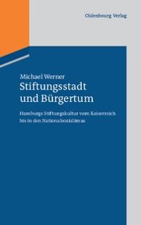 Cover Stiftungsstadt und Burgertum