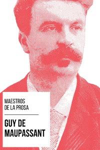 Cover Maestros de la Prosa - Guy de Maupassant