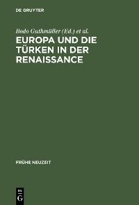 Cover Europa und die Türken in der Renaissance
