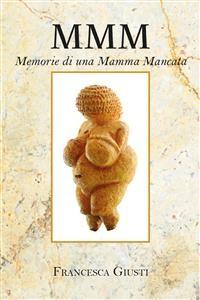 Cover M.M.M. Memorie di una Mamma Mancata