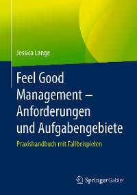 Cover Feel Good Management – Anforderungen und Aufgabengebiete