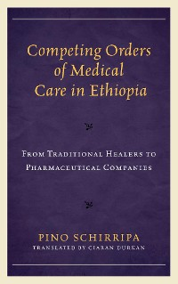 Cover Competing Orders of Medical Care in Ethiopia