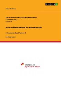 Cover Rolle und Perspektiven der Naturkosmetik