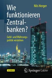 Cover Wie funktionieren Zentralbanken?