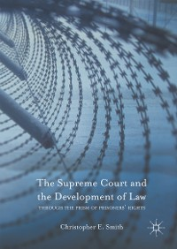 Cover The Supreme Court and the Development of Law