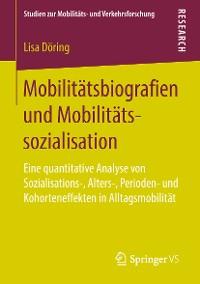 Cover Mobilitätsbiografien und Mobilitätssozialisation