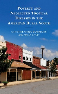 Cover Poverty and Neglected Tropical Diseases in the American Rural South