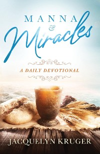 Cover Manna and Miracles