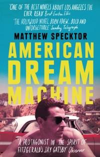 Cover American Dream Machine