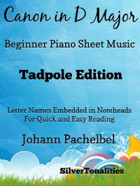 Cover Canon in D Major Beginner Piano Sheet Music Tadpole Edition