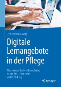 Cover Digitale Lernangebote in der Pflege
