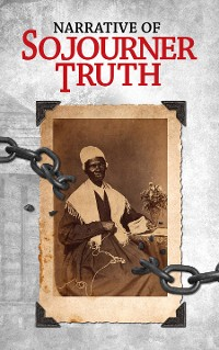 Cover Narrative of Sojourner Truth
