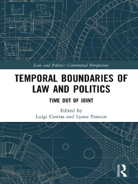 Cover Temporal Boundaries of Law and Politics