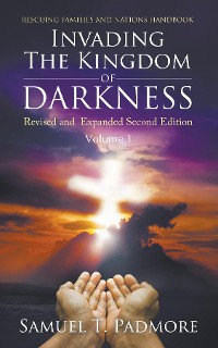 Cover Invading The Kingdom of Darkness