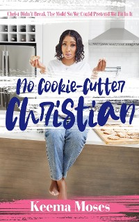 Cover No Cookie-Cutter Christian