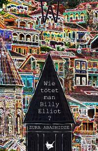 Cover Wie tötet man Billy Elliot?