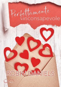Cover Perfettamente inconsapevole - The Perfect Series Vol. 1