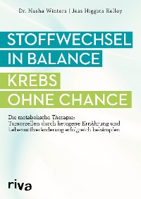 Cover Stoffwechsel in Balance - Krebs ohne Chance