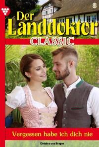 Cover Der Landdoktor Classic 8 – Arztroman