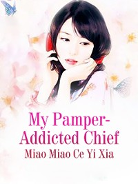 Cover My Pamper-Addicted Chief