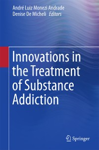 Cover Innovations in the Treatment of Substance Addiction