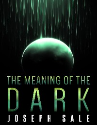 Cover The Meaning of the Dark