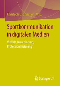 Cover Sportkommunikation in digitalen Medien