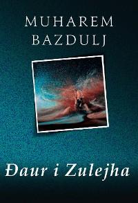 Cover Đaur i Zulejha