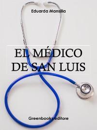 Cover El médico de San Luis