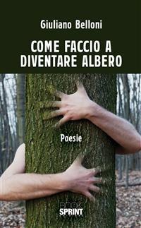 Cover Come faccio a diventare albero