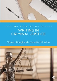 Cover The SAGE Guide to Writing in Criminal Justice