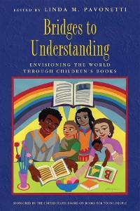 Cover Bridges to Understanding