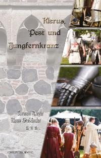 Cover Klerus, Pest und Jungfernkranz