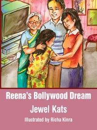Cover Reena's Bollywood Dream