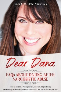 Cover Dear Dana FAQs About Dating After Narcissistic Abuse