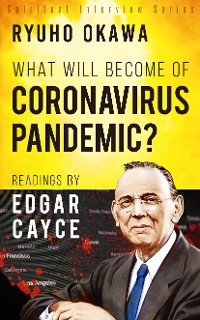 Cover What Will Become of Coronavirus Pandemic?