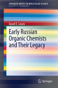 Cover Early Russian Organic Chemists and Their Legacy