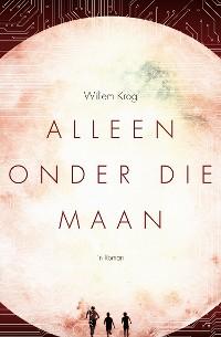 Cover Alleen Onder Die Maan