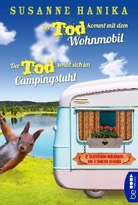 Cover Der Tod kommt mit dem Wohnmobil & Der Tod sonnt sich im Campingstuhl