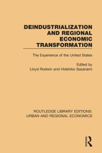 Cover Deindustrialization and Regional Economic Transformation