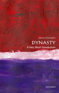 Cover Dynasty: A Very Short Introduction