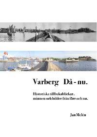 Cover Varberg Då - nu