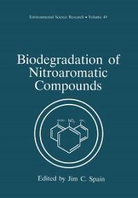 Cover Biodegradation of Nitroaromatic Compounds