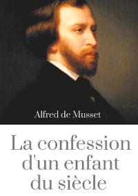 Cover La Confession d'un enfant du siècle