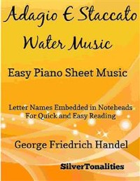 Cover Adagio E Staccato Water Music Easy Piano Sheet Music