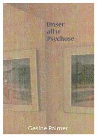 Cover Unser aller Psychose