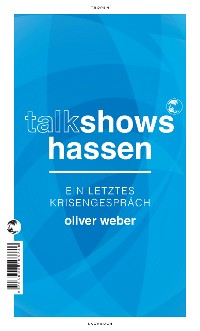 Cover Talkshows hassen