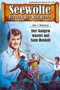 Cover Seewölfe - Piraten der Weltmeere 634