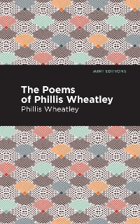 Cover The Poems of Phillis Wheatley