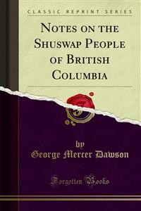Cover Notes on the Shuswap People of British Columbia